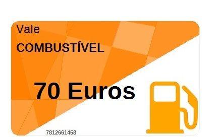 Vale Combustível 70 Euros